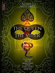 The Queen and The Viper: Revised Edition