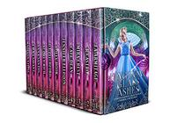 Kingdom of Glass and Ashes: A Limited Edition of Cinderella Retellings