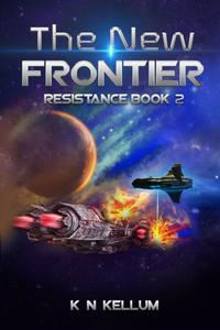 The New Frontier: Resistance Book 2