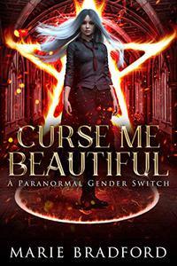 Curse Me Beautiful: A Paranormal Academy Bully Romance