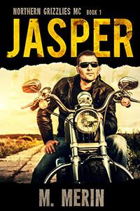 Jasper: Northern Grizzlies MC