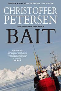 Bait: A short story of cause and consequence in the Arctic