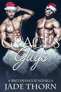 Grace's Guys: A Brotherhood Novella