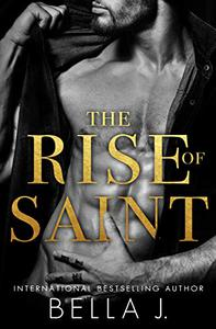 The Rise of Saint: A Dark Romance Novel