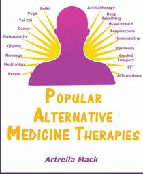 Popular Alternative Medicine Therapies