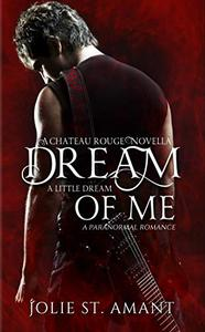 Dream a Little Dream of Me: A Paranormal Romance Novella