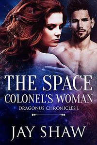 The Space Colonel's Woman