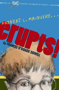 Phineas L. MacGuire . . . Erupts!: The First Experiment