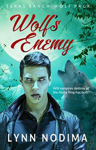 Wolf's Enemy: Texas Ranch Wolf Pack Series