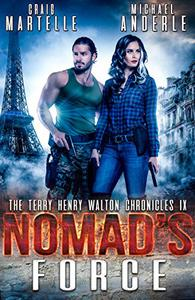 Nomad's Force: A Kurtherian Gambit Series