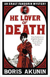 He Lover of Death: Erast Fandorin 9