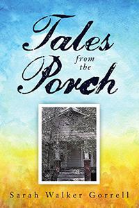 Tales from the Porch