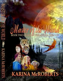 Master of the World, Book Two of the Chelandra Trilogy