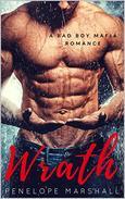 Wrath: A Bad Boy Mafia Romance
