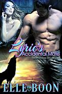 Lyric's Accidental Mate