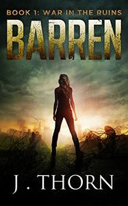 BARREN: Book 1 - War in the Ruins