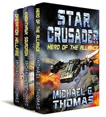 Star Crusader: The First Trilogy Box Set