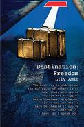 Destination: Freedom