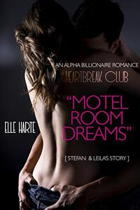 Motel Room Dreams: A Heartbreak Club Romance