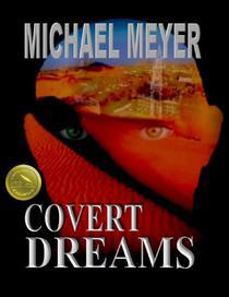Covert Dreams: An International Suspense Thriller