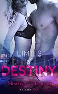Limits of Destiny