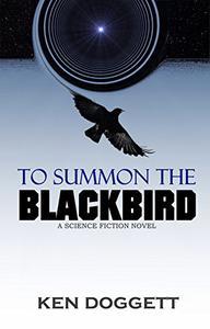 To Summon The Blackbird