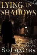 Lying in Shadows