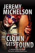 The Clown Gets Found: A Misadventure of Hilario, the Psychic, Morbidly Obese Clown