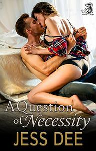 A Question of Necessity
