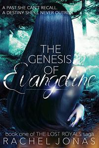 The Genesis of Evangeline