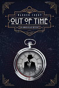 Out of Time: An Armour Black Mystery