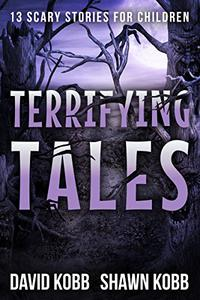 Terrifying Tales: 13 Scary Stories for Children