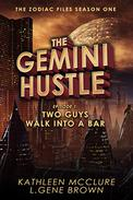 The Gemini Hustle Episode 1: Two Guys Walk Into a Bar