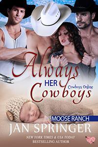 Always Her Cowboys: Moose Ranch