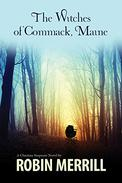 The Witches of Commack, Maine: A Christian Suspense Novel