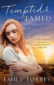 Mills & Boon : Tempted & Tamed/A Doctor By Day.../Tamed By The Renegade/A Mother To Make A Family
