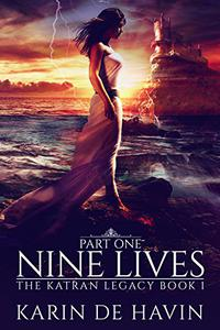 Nine Lives Part One: (Dystopian Heaven Series)
