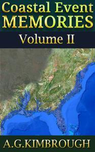Coastal Event Memories Volume II