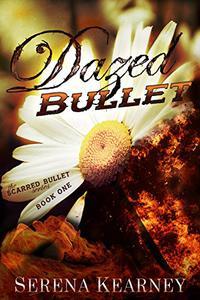 Dazed Bullet