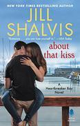 About That Kiss: A Heartbreaker Bay Novel