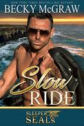 Slow Ride: Sleeper SEALs Book 2