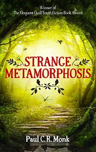 Strange Metamorphosis