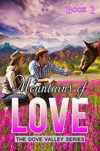 Mountains  of  Love: A Novella for the Heart