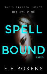Spellbound: A Novel