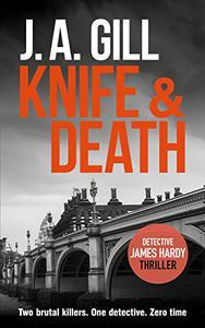 Knife & Death: A Hardy Crime Thriller
