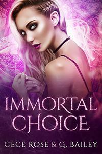 Immortal Choice