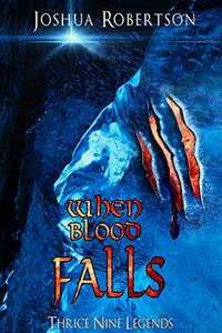 When Blood Falls