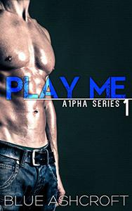 Play Me: New Adult Billionaire Romance