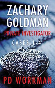Zachary Goldman Private Investigator Cases 1-4