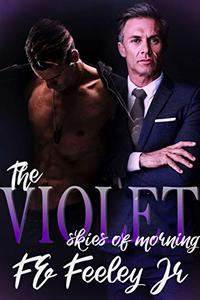 The Violet Skies of Morning: The Color of Love Book 3